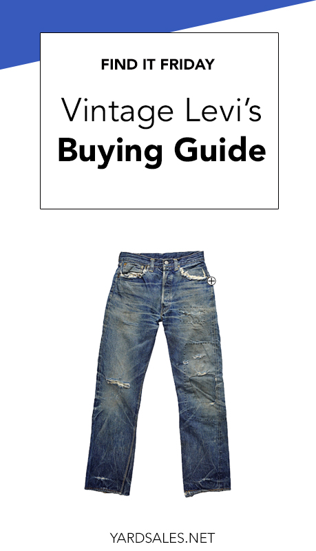 Find it Friday – Vintage Levi's Denim Jeans Buying Guide