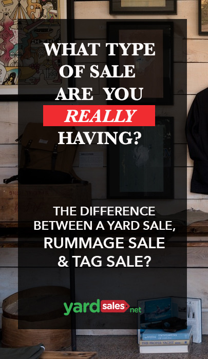 Yard Sales 101: What's the difference between a yard sale, tag sale & rummage sale?