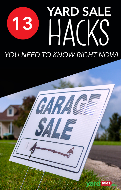 13 Yard Sale Hacks You Need to Know Before your next sale!