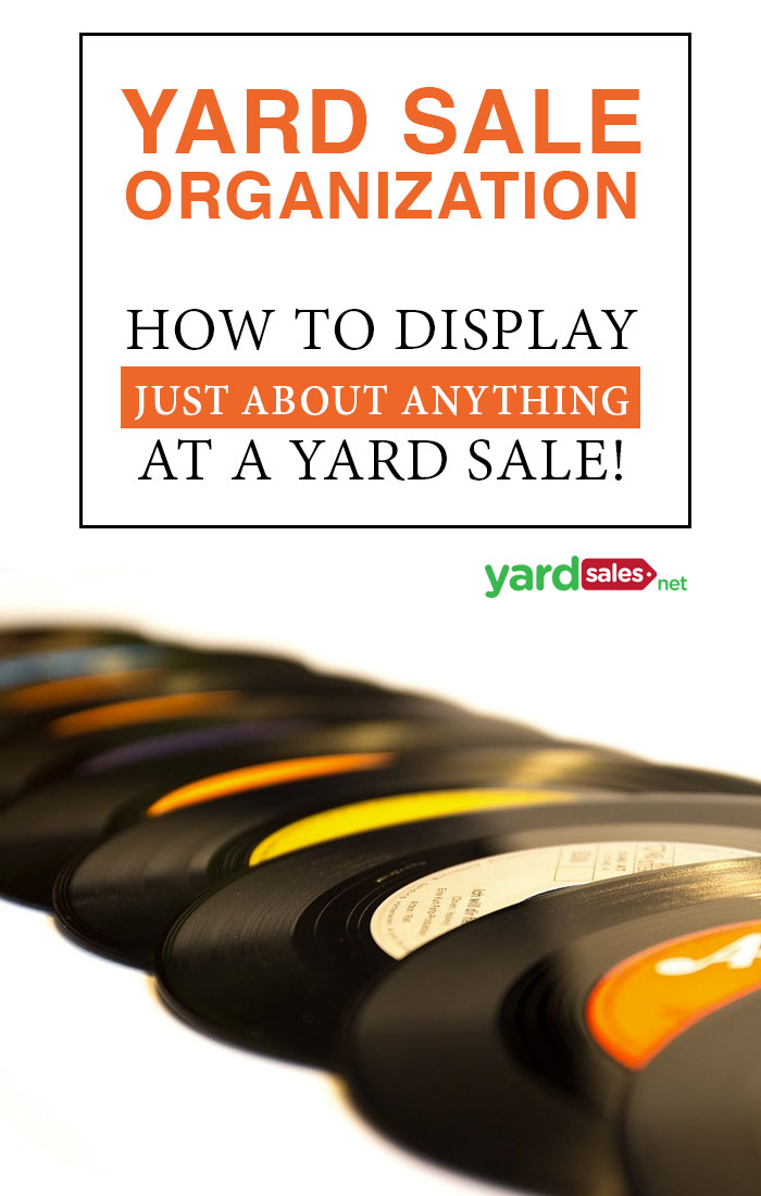 Yard Sale Organization: How to Display Items to Get The Most Money