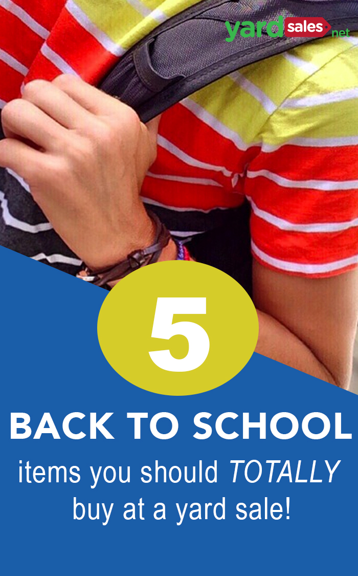 5 Back to School Items You Should Buy at a Yard Sale