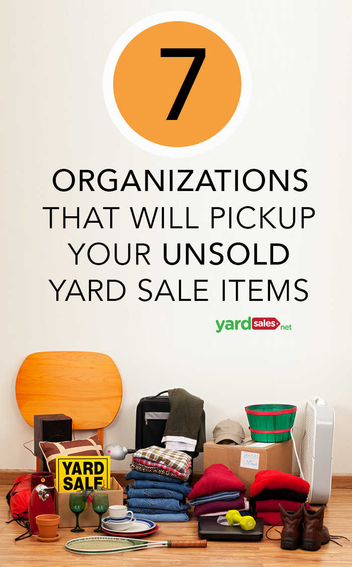 7 Organizations that Will Accept Unsold Yard Sale Items